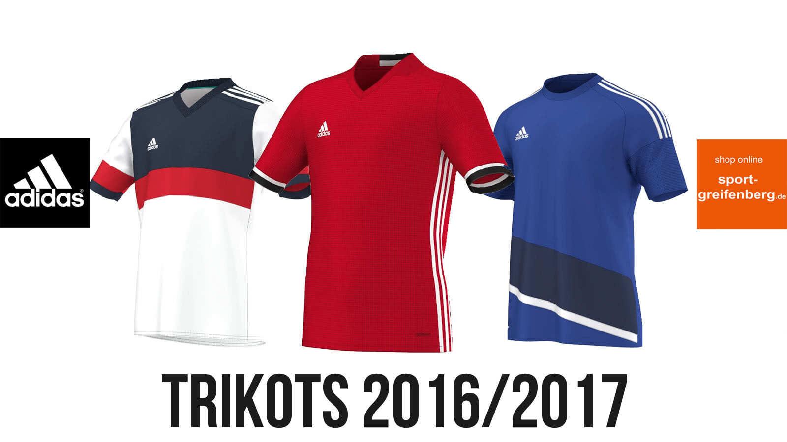 Adidas Trikots 2016/2017 f�r Kinder und Erwachsene