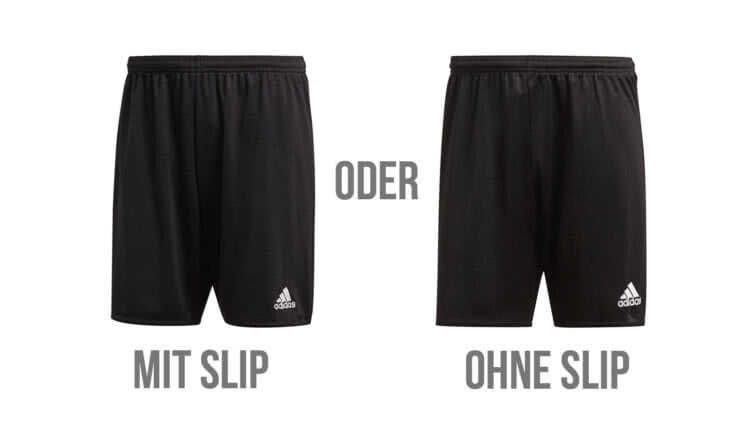 Fußball Hosen mit Innenslip oder ohne Innenslip
