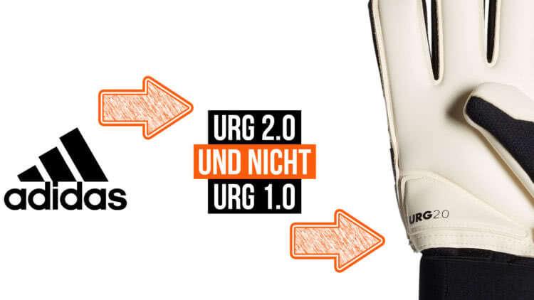 Die adidas URG 1.0 und URG 2.0 Torwarthandschuhe