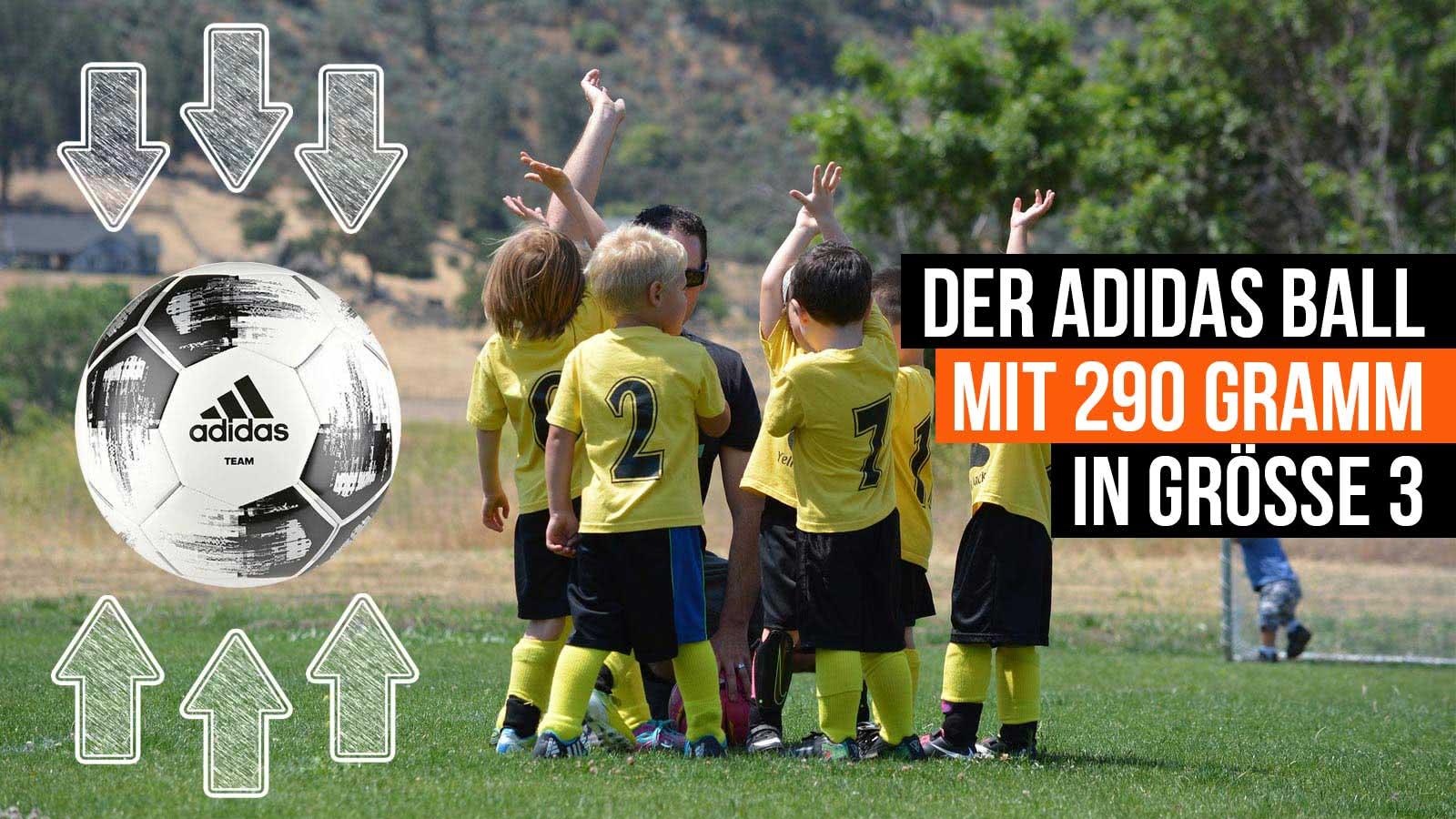 Der adidas Ball 290 Gramm in Größe 3 (Fußball für Kinder)