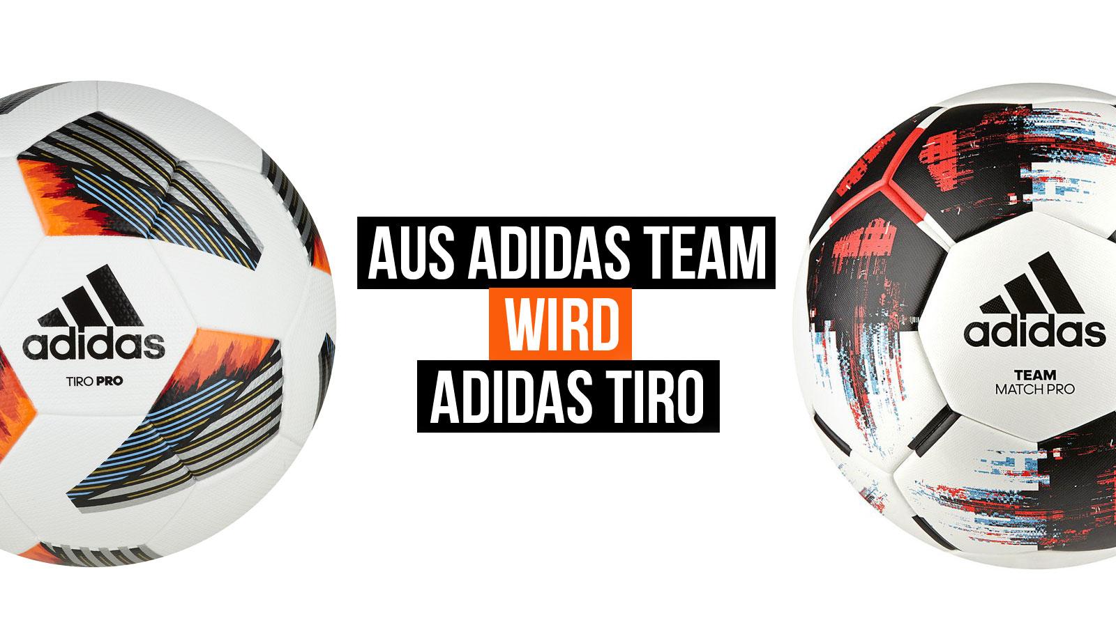 Die adidas Tiro Fußbälle ersetzen die adidas Team Fußbälle