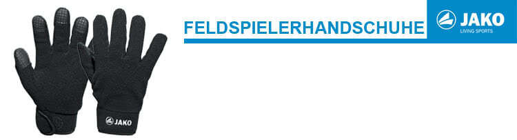 new arrivals 79083 90910 Die Jako Feldspielerhandschuhe