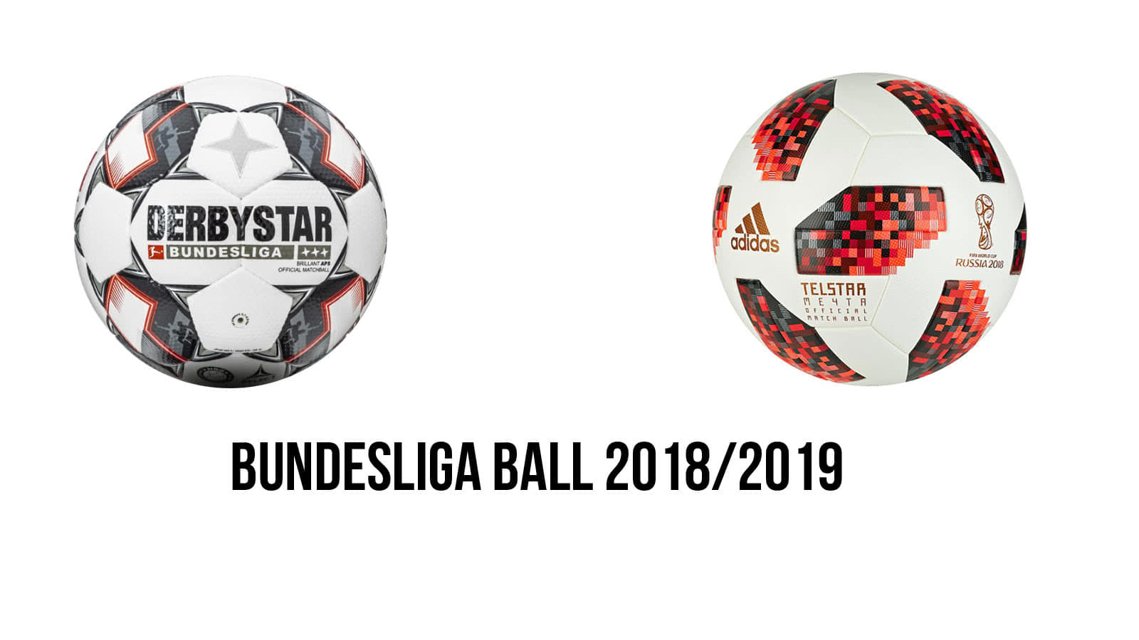 Derbystar und adidas Bundesliga Ball 2018/2019