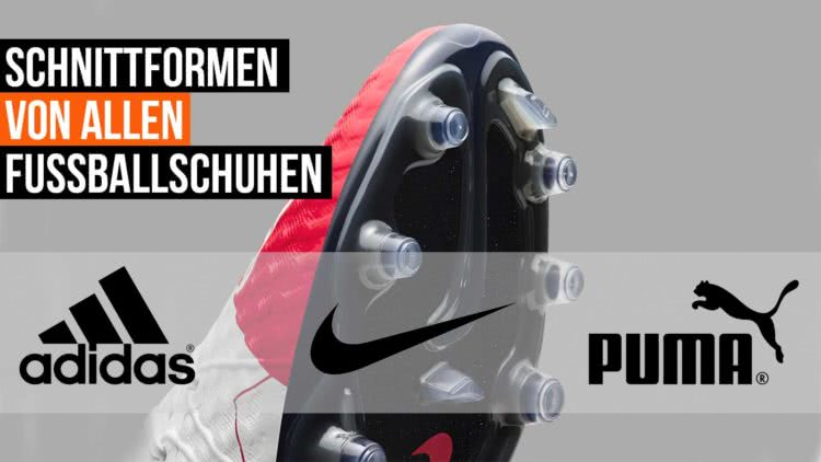 Die Fußballschuhe Schnittform Tabelle für Adidas, Nike und Puma Schuhe