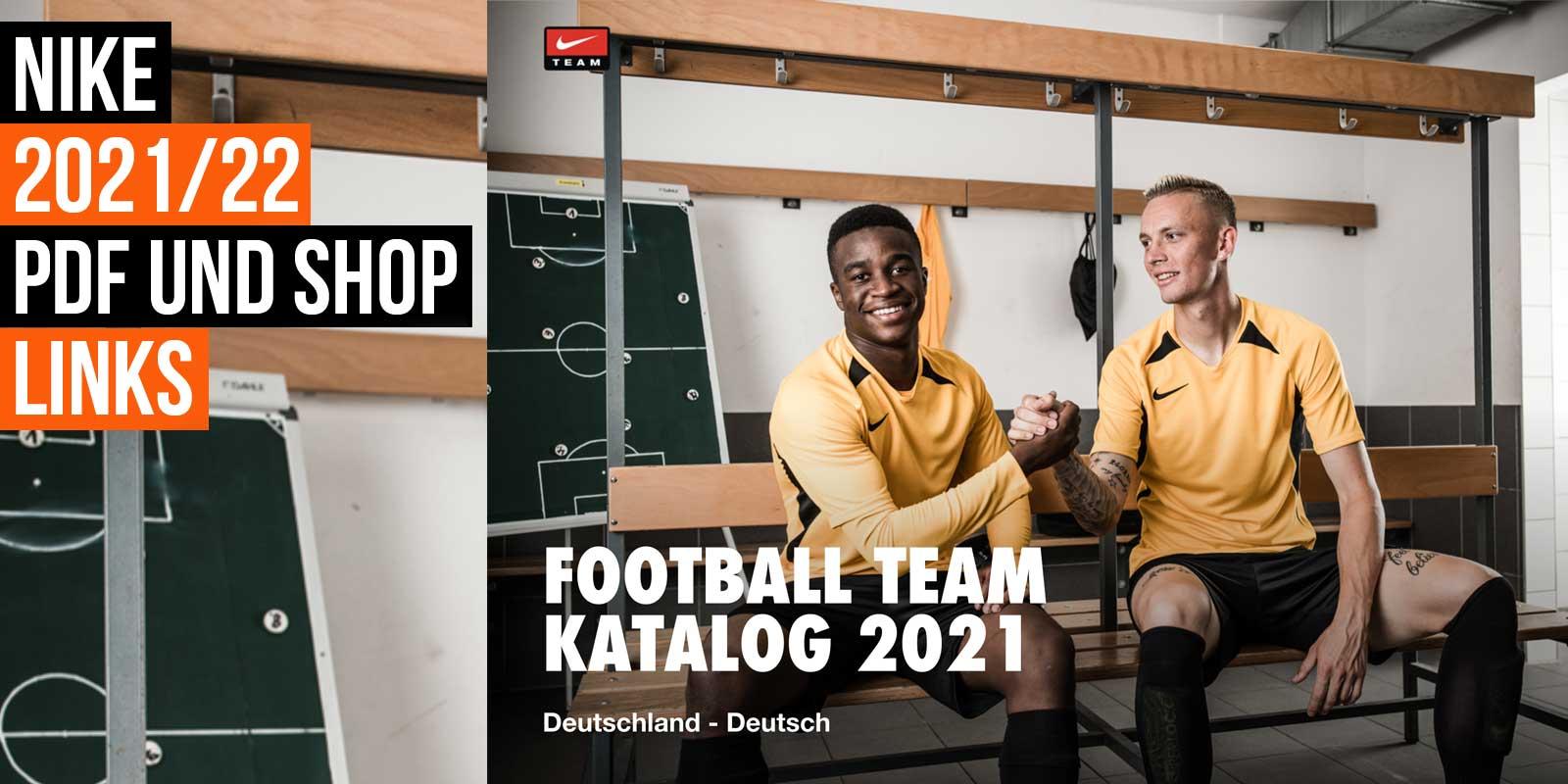 Der Nike Katalog 2021/2021 für Fußball und Teamsport als PDF download und mit Shop links
