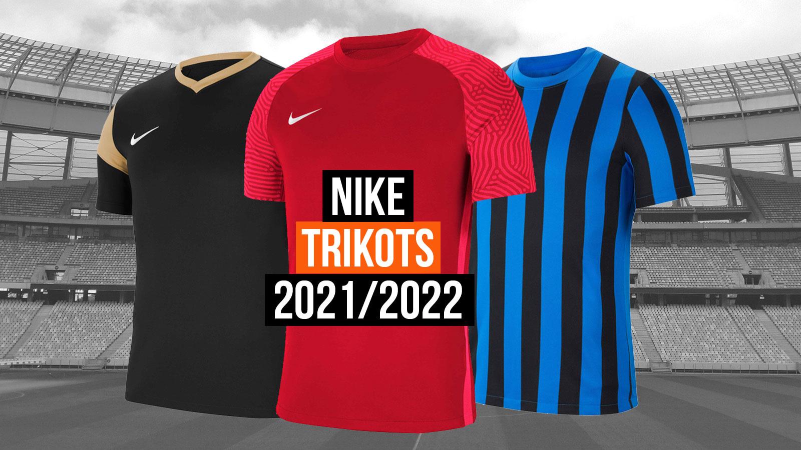 Die Nike Trikots 2021/2022 Neuheiten für den Fußball und Teamsport