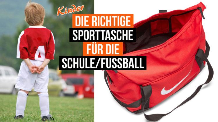 So findest du die Sporttasche für Schule und Fußball bei Kindern
